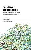 echange, troc Hugues Bersini - Des réseaux et des sciences : Biologie, informatique, sociologie : l'omniprésence des réseaux