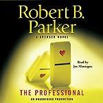 The Professional: A Spenser Novel | Robert B. Parker