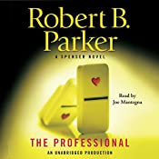 The Professional: Spenser, Book 38 | Robert B. Parker