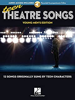 Book Cover: Teen Theatre Songs: Young Men's Edition - Book/Online Audio: 12 Songs Originally Sung by Teen Characters