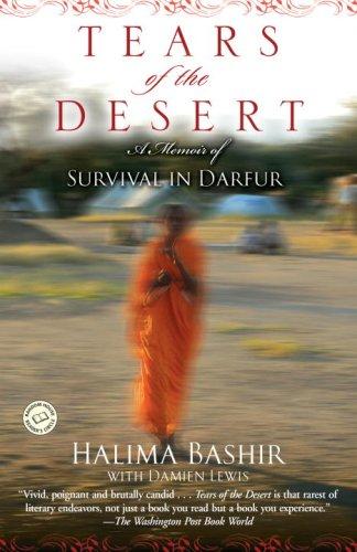 Tears of the Desert: A Memoir of Survival in Darfur...
