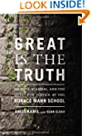 Great Is the Truth: Secrecy, Scandal,...