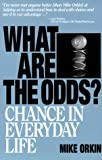 img - for What Are The Odds?: Chance In Everyday Life book / textbook / text book