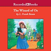 The Wizard of Oz (       UNABRIDGED) by L. Frank Baum Narrated by John McDonough