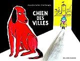 """Afficher """"Chien des villes"""""""