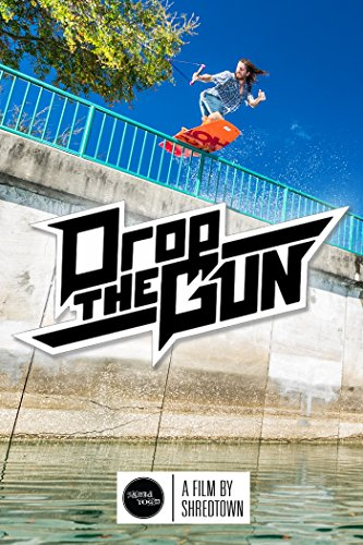 Drop the Gun: Shredtown