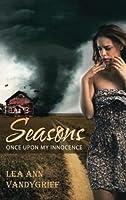 Seasons: Once upon My Innocence