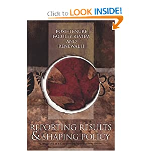 Post-Tenure Faculty Review and Renewal II: Reporting Results and Shaping Policy (JB - Anker) (v. 2) Christine M. Licata and Betsy E. Brown