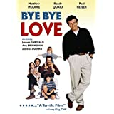 Bye, Bye Love ~ Matthew Modine