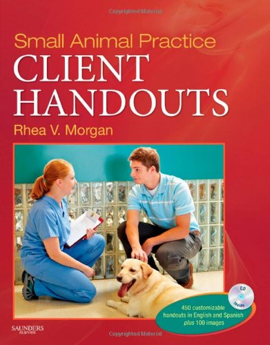 Small Animal Practice Client Handouts, 1e