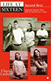 img - for Second Best (Life at Sixteen Series #4) book / textbook / text book