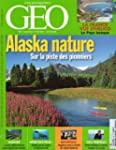G�o n� 330 - ao�t 2006 - Alaska natur...