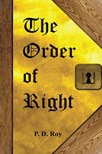 Book: The Order of Right by P. D. Roy
