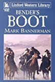 img - for Bender's Boot (Linford Western Library) book / textbook / text book