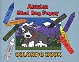 img - for Alaska Sled Dog Puppy Coloring Book by Gina Soltis (2002-10-10) book / textbook / text book