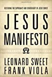 Image of Jesus Manifesto: Restoring the Supremacy and Sovereignty of Jesus Christ