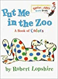 Put Me In the Zoo (Bright & Early Board Books(TM)) (0375812156) by Robert Lopshire