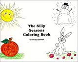 The Silly Seasons Coloring Book