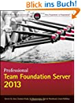 Professional Team Foundation Server 2...