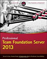 Professional Team Foundation Server 2013 Front Cover