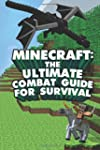 Minecraft: The Ultimate Minecraft Com...