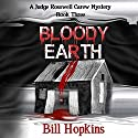 Bloody Earth Audiobook by Bill Hopkins Narrated by Jim Tedder