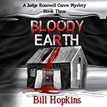 Bloody Earth (       UNABRIDGED) by Bill Hopkins Narrated by Jim Tedder