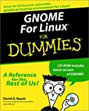 GNOME For Linux For Dummies (For Dummies (Computers)) (0764506501) by Busch, David D.