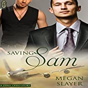 Saving Sam: Zero, Ohio, Book 2 | Megan Slayer