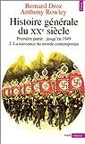 echange, troc Bernard Droz, Anthony Rowley - Histoire générale du XXe siècle, tome 2