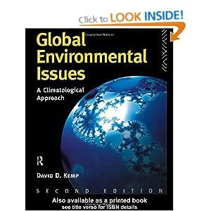Global Environmental Issues: A Climatological Approach David Kemp