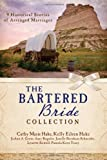 The Bartered Bride Collection: 9 Historical Stories of Arranged Marriages