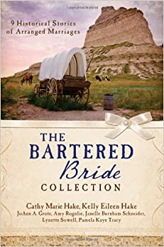 The Bartered Bride Collection: 9 Historical Stories of ...