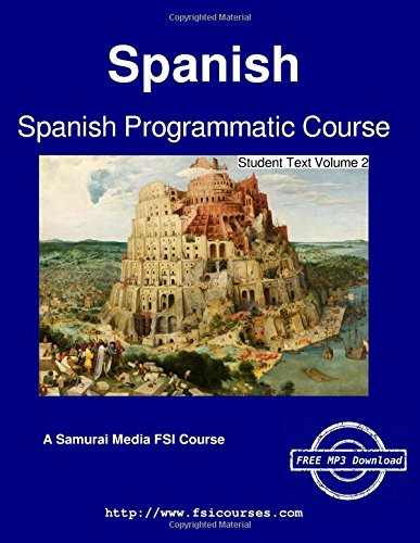 Spanish Programmatic Course - Student Text Volume 2