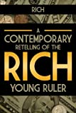 img - for Rich - A Contemporary Retelling of the Rich Young Ruler: Christian Devotionals for Women and Men (A Christian Devotions Ministries Resource Book 1) book / textbook / text book