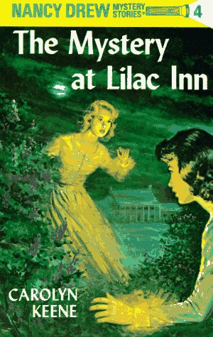 The Mystery at Lilac Inn (Nancy Drew Mystery Stories, No 4), CAROLYN G. KEENE