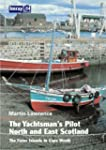 The Yachtsman's Pilot to North and Ea...