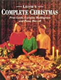 img - for Leith's Complete Christmas book / textbook / text book