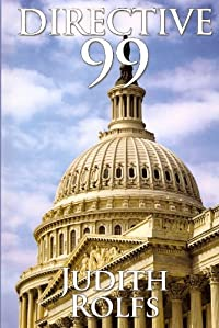 Directive 99 by Judith Rolfs ebook deal