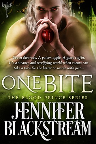 One Bite: A Romantic Retelling of Snow White (Blood Prince Series Book 2)