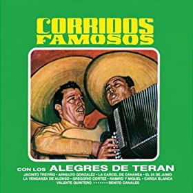 Amazon.com: Corridos Famosos: Los Alegres De Teran: MP3 Downloads