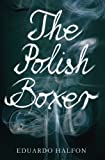 img - for The Polish Boxer book / textbook / text book
