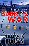 Burke's War: Bob Burke Action Thriller 1 (Bob Burke Action Thrillers)