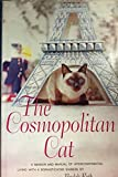 img - for The Cosmopolitan Cat; a Memoir of Intercontinental Living With a Sophisticated Siamese book / textbook / text book