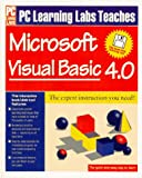 img - for PC Learning Labs Teaches Microsoft Visual Basic 4.0 book / textbook / text book