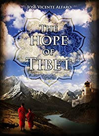 The Hope Of Tibet by José Vicente Alfaro ebook deal