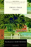Twice-Told Tales (0375757880) by Hawthorne, Nathaniel