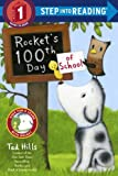 Rocket s 100th Day of School (Step Into Reading, Step 1)