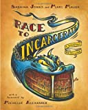 Race to Incarcerate: A Graphic Retelling by Mauer, Marc, Jones, Sabrina (2013) Paperback