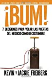 img - for  Bum!: 7 decisiones para volar las puertas del negocio-como-de-costumbre (Spanish Edition) book / textbook / text book